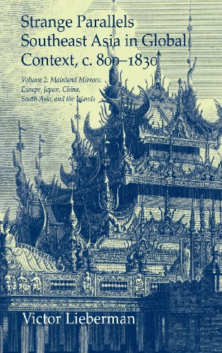9780521823524: Strange Parallels: Volume 2, Mainland Mirrors: Europe, Japan, China, South Asia, and the Islands: Southeast Asia in Global Context, c.800-1830 (Studies in Comparative World History)