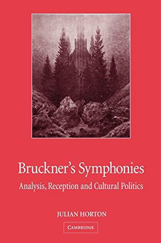 9780521823548: Bruckner's Symphonies: Analysis, Reception and Cultural Politics