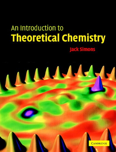 An Introduction to Theoretical Chemistry (Hardcover): Jack Simons