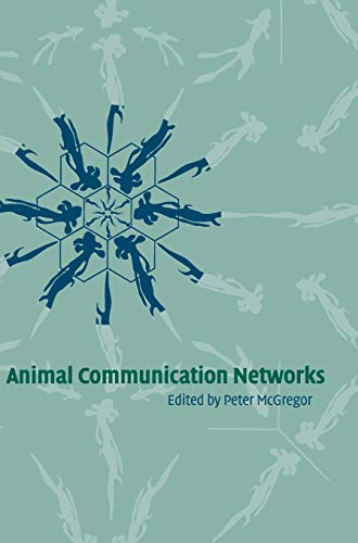 Animal Communication Networks (Hardcover): P.k. Mcgregor