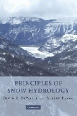 9780521823623: Principles of Snow Hydrology