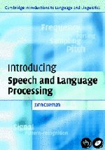 Introducing Speech and Language Processing.: COLEMAN, J.,