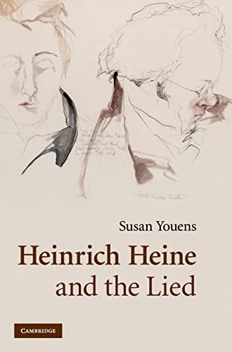 9780521823746: Heinrich Heine and the Lied