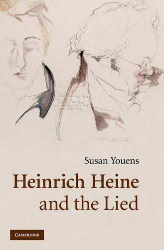 9780521823746: Heinrich Heine and the Lied