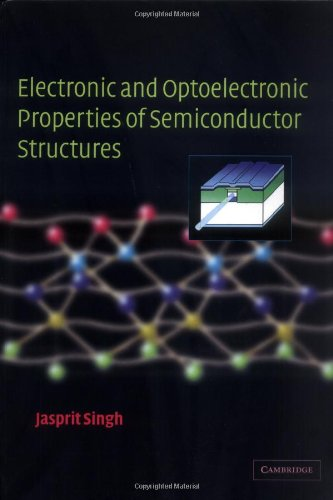 9780521823791: Electronic and Optoelectronic Properties of Semiconductor Structures