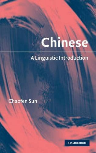 9780521823807: Chinese: A Linguistic Introduction