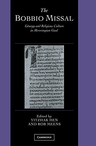 9780521823937: The Bobbio Missal: Liturgy and Religious Culture in Merovingian Gaul (Cambridge Studies in Palaeography and Codicology)