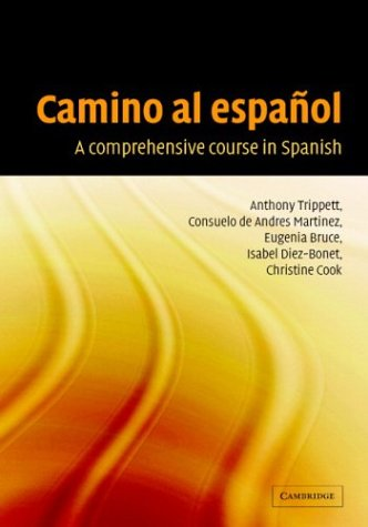 9780521824033: Camino al español: A Comprehensive Course in Spanish