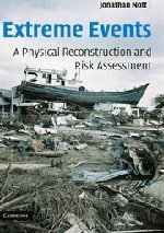 9780521824125: Extreme Events: A Physical Reconstruction and Risk Assessment