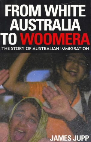 9780521824248: From White Australia to Woomera: The Story of Australian Immigration