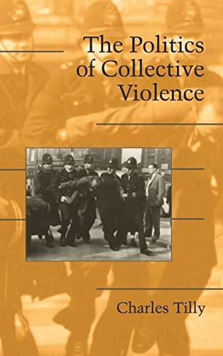 9780521824286: The Politics of Collective Violence (Cambridge Studies in Contentious Politics)