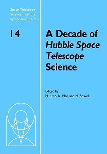 A Decade of Hubble Space Telescope Science (Hardcover): Mario Livio
