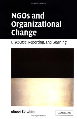 9780521824866: NGOs and Organizational Change: Discourse, Reporting, and Learning