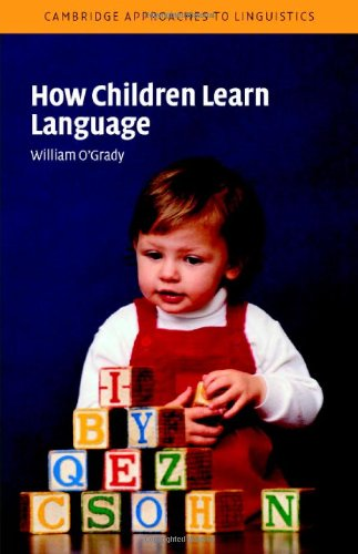 9780521824941: How Children Learn Language (Cambridge Approaches to Linguistics)