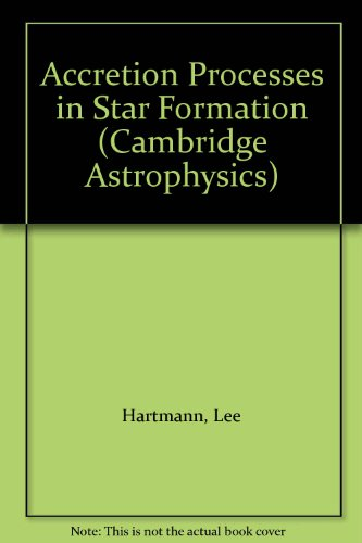 9780521825016: Accretion Processes in Star Formation (Cambridge Astrophysics)