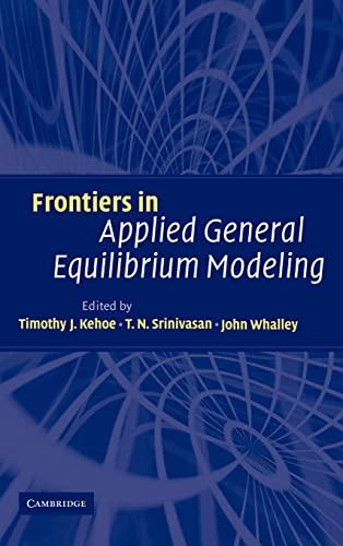 9780521825252: Frontiers in Applied General Equilibrium Modeling: In Honor of Herbert Scarf