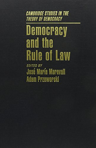 9780521825597: Democracy and the Rule of Law (Cambridge Studies in the Theory of Democracy)