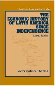 9780521825672: The Economic History of Latin America since Independence (Cambridge Latin American Studies)