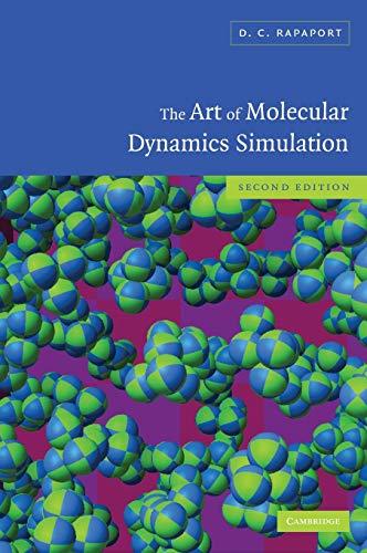 9780521825689: The Art of Molecular Dynamics Simulation 2nd Edition Hardback