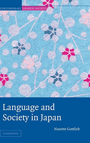 9780521825771: Language and Society in Japan (Contemporary Japanese Society)