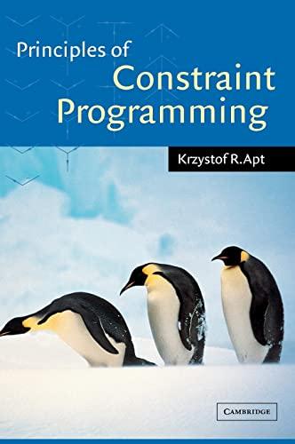 9780521825832: Principles of Constraint Programming