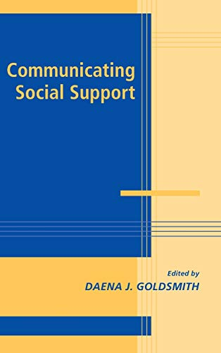 9780521825900: Communicating Social Support (Advances in Personal Relationships)