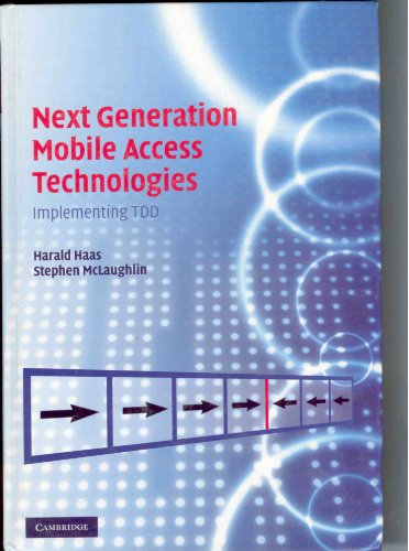 9780521826228: Next Generation Mobile Access Technologies: Implementing TDD