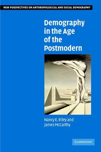9780521826266: Demography in the Age of the Postmodern (New Perspectives on Anthropological and Social Demography)