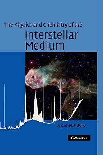 9780521826341: The Physics and Chemistry of the Interstellar Medium
