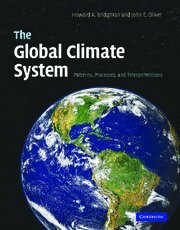 9780521826426: The Global Climate System: Patterns, Processes, and Teleconnections