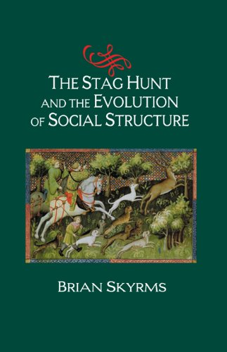 9780521826518: The Stag Hunt and the Evolution of Social Structure