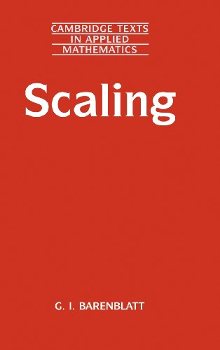 9780521826570: Scaling (Cambridge Texts in Applied Mathematics)