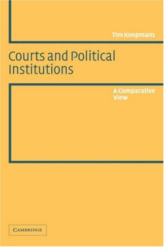 9780521826624: Courts and Political Institutions: A Comparative View
