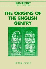 9780521826730: The Origins of the English Gentry (Past and Present Publications)