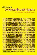 9780521826792: Concrete Abstract Algebra: From Numbers to Gr�bner Bases
