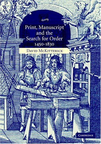 9780521826907: Print, Manuscript and the Search for Order, 1450-1830
