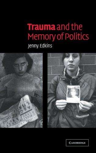 9780521826969: Trauma and the Memory of Politics