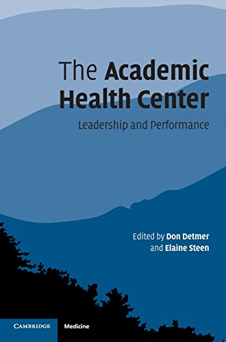 9780521827188: The Academic Health Center: Leadership and Performance