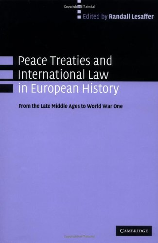 Peace Treaties and International Law in European: Lesaffer, Randall [Editor]