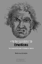 9780521827294: From Passions to Emotions: The Creation of a Secular Psychological Category