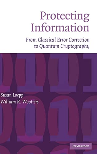 9780521827409: Protecting Information Hardback: From Classical Error Correction to Quantum Cryptography