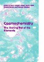 9780521827683: Cosmochemistry Hardback: The Melting Pot of the Elements (Cambridge Contemporary Astrophysics)
