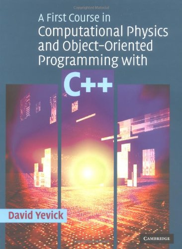 9780521827782: A First Course in Computational Physics and Object-Oriented Programming with C++ Hardback with CD-ROM