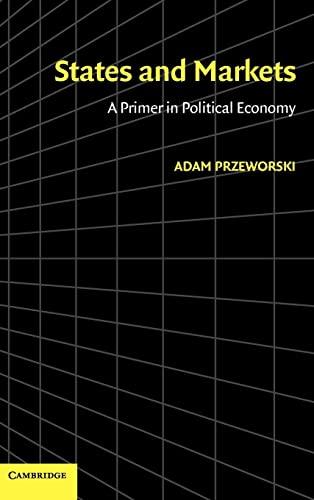 States and Markets: Adam Przeworski