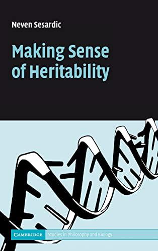 9780521828185: Making Sense of Heritability (Cambridge Studies in Philosophy and Biology)