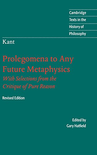 9780521828246: Immanuel Kant: Prolegomena to Any Future Metaphysics: That Will Be Able to Come Forward as Science: With Selections from the Critique of Pure Reason