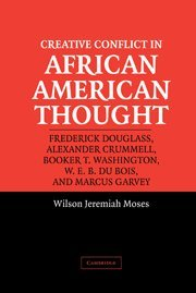9780521828260: Creative Conflict in African American Thought