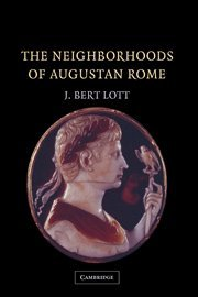 9780521828277: The Neighborhoods of Augustan Rome
