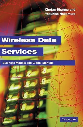 9780521828437: Wireless Data Services: Technologies, Business Models and Global Markets
