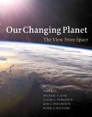 Our Changing Planet: The View from Space: King, Michael D.